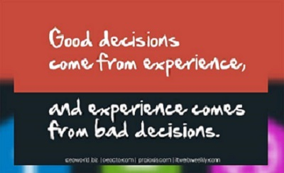 Learning from your decisions