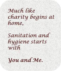 Sanitation starts with You  and Me