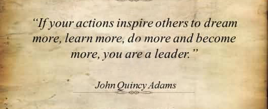 if-your-actions-inspire-others-to-dream-more
